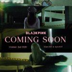 BLACKPINK 1stフルアルバム「THE ALBUM」カミングスーンポスター公開