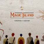 TXT 新曲『Magic Island』M/V公開