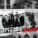 EXO 5thフルアルバム「Don't Mess Up My Tempo」でカムバック
