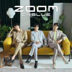 日本デビュー10周年を迎えるCNBLUE 3年8ヶ月ぶり!日本12thシングル「ZOOM」の発売決定