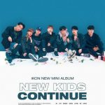 iKON、8月2日にカムバック!ニューアルバム「NEW KIDS:CONTINUE」予告ポスターを公開